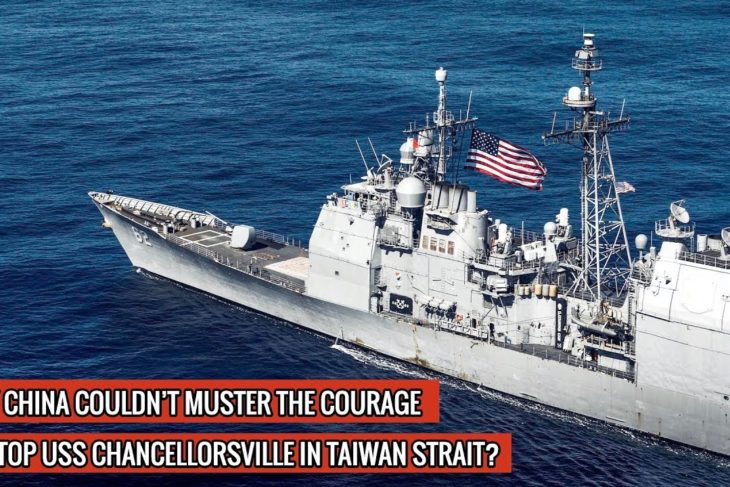 USS CHANCELLORSVILLE MOVES INTO THE TAIWAN STRAIT UNCHALLENGED ! DEFENSE UPDATES – YouTube