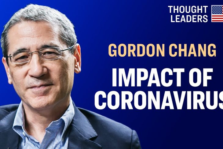 Gordon Chang: Coronavirus in China, Its Economic Impact & Chinese Influence Operations