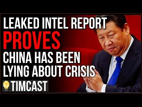 Leaked Intel Report CONFIRMS China Is Lying About COVID Numbers, China Is Exploiting The Crisis