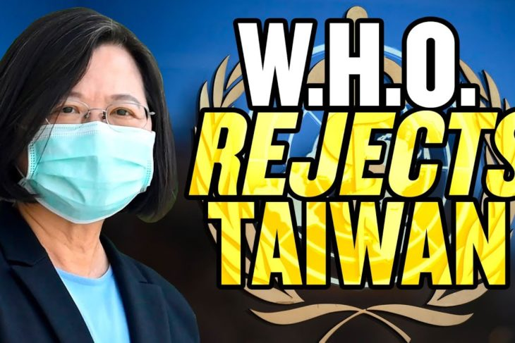 GOOD CALL! Taiwan REJECTED by World Health Organization