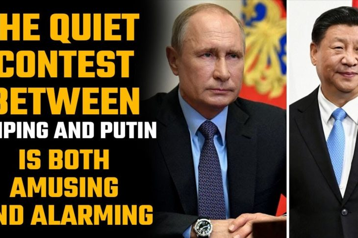 Jinping Vs Putin – A Contest between two deceptive Presidents. How is more evil?