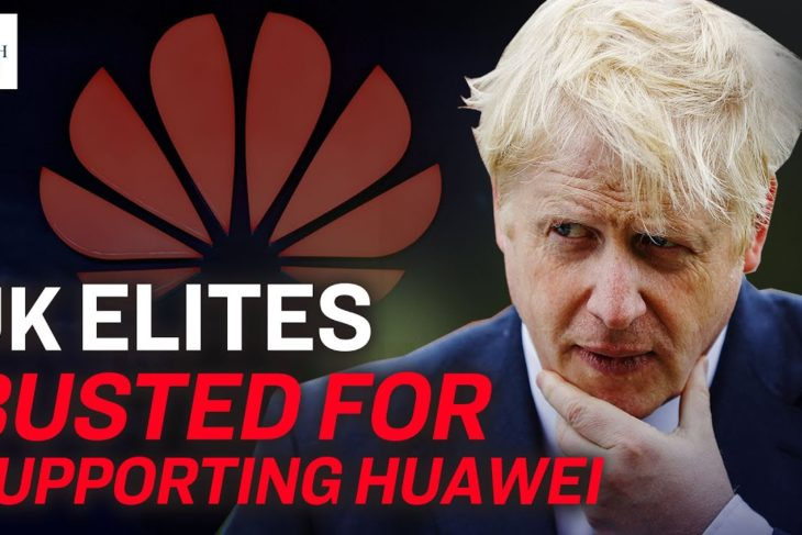 5 British elites controlled by the CCP to support Huawei | China