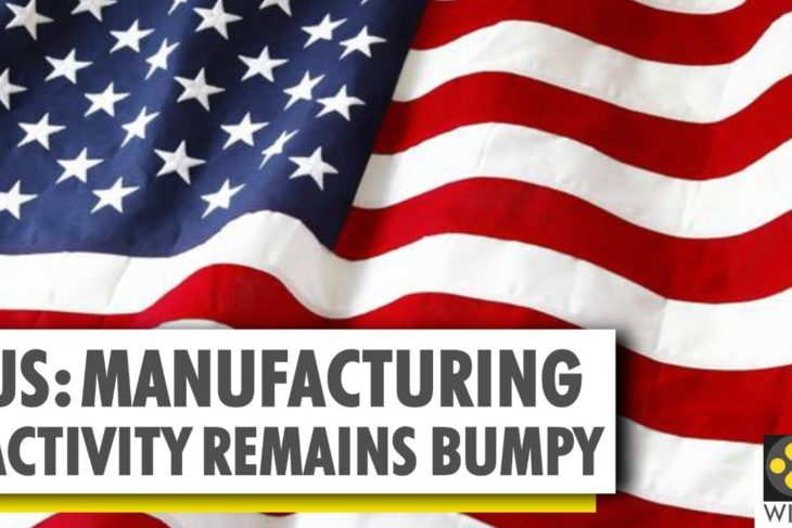 U.S trade war with China impacts demand | US Economy | US Manufacturing activity