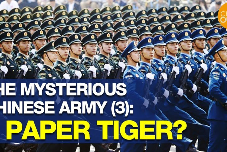 The Mysterious Chinese Army: A Paper Tiger? | PLA | China