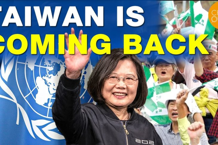 "China's ""One China Policy"" Failed? Taiwan Is Returning To The World Stage 
