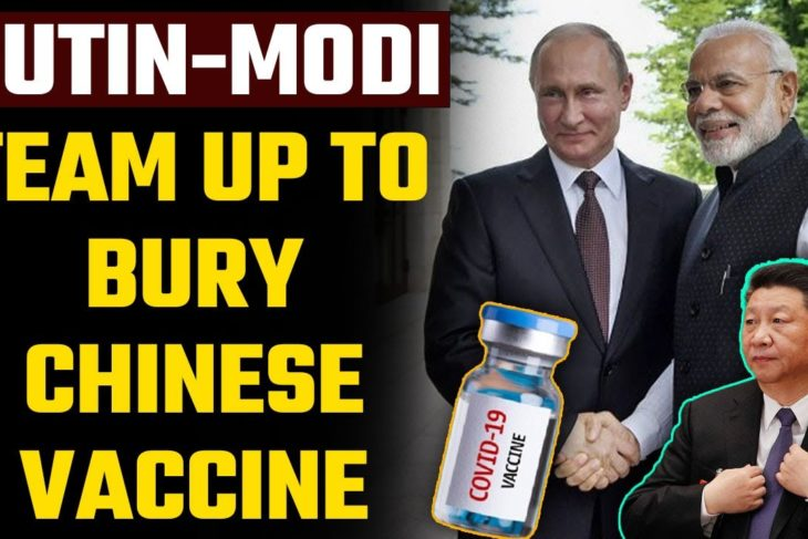 India helps Russia bury the Chinese vaccine even before it can take off