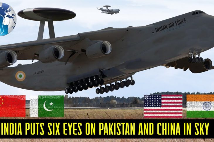 India puts Six Big Eyes in the Sky on Pakistan and China