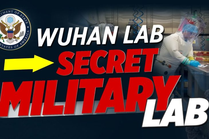 State Department: Wuhan Institute of Virology Has Worked on Secret Projects with China's Military